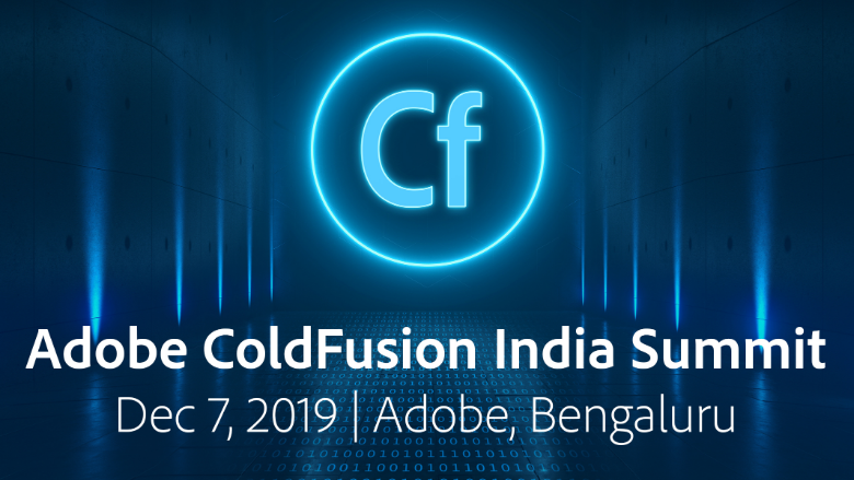 Some take away from Adobe Coldfusion India Summit 2019